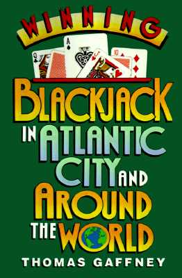 Winning Blackjack at Atlantic City and Around the World, Gaffney, Thomas