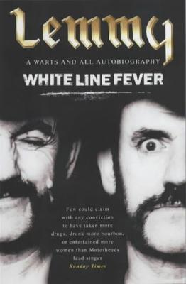 Image for White Line Fever: The Autobiography