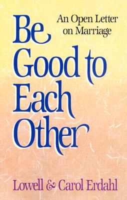 Image for Be Good to Each Other