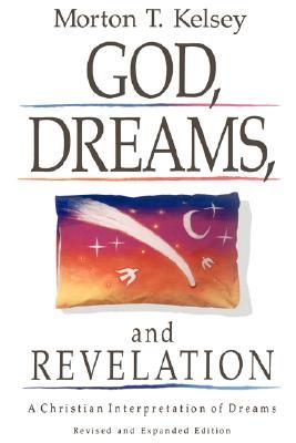 Image for God, Dreams, and Revelation; A Christian Interpretation of Dreams