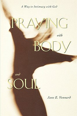 Image for Praying with Body and Soul