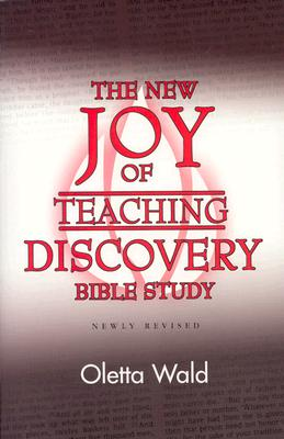 New Joy of Teaching Discovery (New Joy of Discovery), Wald, Oletta