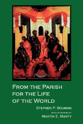 Image for FROM THE PARISH FOR THE LIFE OF THE WORD