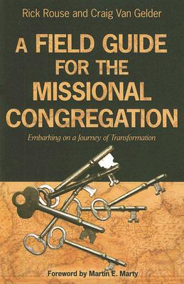 Image for A Field Guide for the Missional Congregation: Embarking on a Journey of Transformation