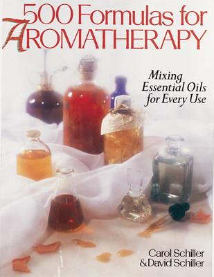 Image for 500 Formulas For Aromatherapy: Mixing Essential Oils for Every Use