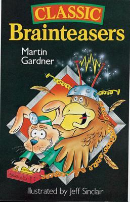 Classic Brainteasers, Martin Gardner