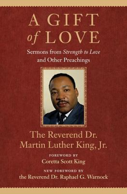 Image for A Gift of Love: Sermons From 'Strength To Love' and Other Preachings (King Legacy)