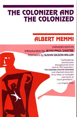 The Colonizer and the Colonized, Memmi, Albert