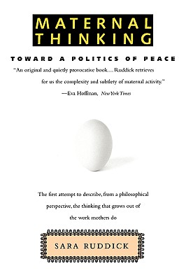Image for Maternal Thinking: Toward a Politics of Peace
