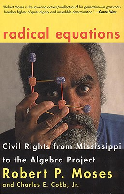 Image for Radical Equations: Civil Rights from Mississippi to the Algebra Project (Signed)