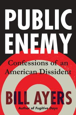 Image for Public Enemy: Confessions of an American Dissident