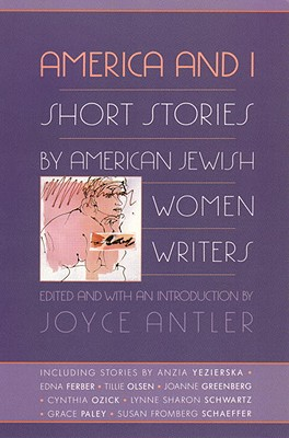 Image for America and I: Short Stories by American Jewish Women Writers