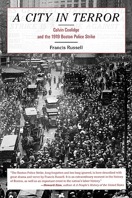 Image for A City in Terror: Calvin Coolidge and the 1919 Boston Police Strike
