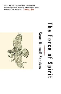 The Force of Spirit, Sanders, Scott Russell