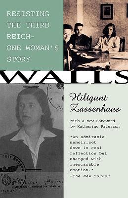 Walls: Resisting the Third Reich- One Woman's Story, Zassenhaus, Hiltgunt