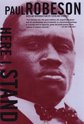 Here I Stand, Paul Robeson
