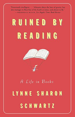 Image for Ruined by Reading : A Life in Books