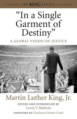"""Image for """"In a Single Garment of Destiny"""": A Global Vision of Justice (King Legacy)"""