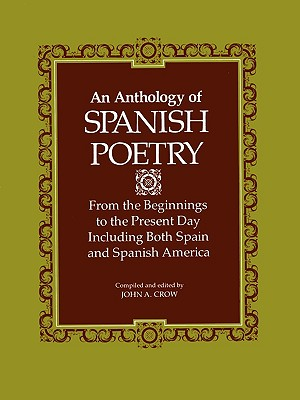 Anthology of Spanish Poetry, Crow, John A.