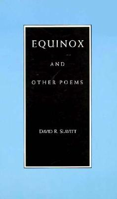 Equinox and Other Poems, Slavitt, David R.