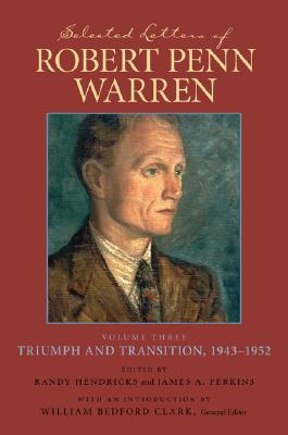 Image for Selected Letters of Robert Penn Warren: Triumph and Transition, 1943-1952 (Southern Literary Studies) (v. 3)
