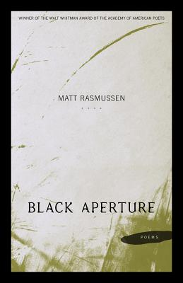 Image for Black Aperture: Poems (walt Whitman Award Of The Academy Of American Poets)