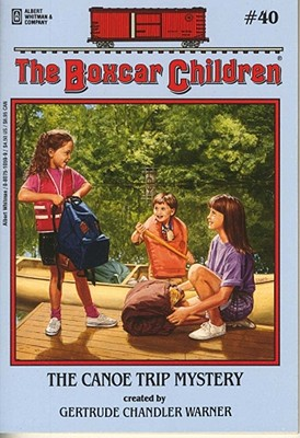 Image for The Canoe Trip Mystery (The Boxcar Children Mysteries)