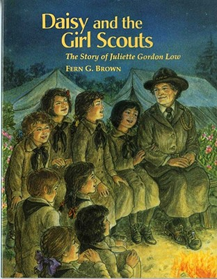 Image for Daisy and the Girl Scouts: The Story of Juliette Gordon Low