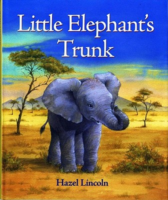 Image for Little Elephant's Trunk