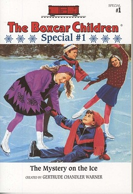 Image for The Mystery on the Ice (Boxcar Children Winter Special #1)