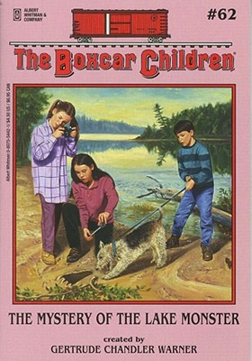 The Boxcar Children # 62: The Mystery of the Lake Monster, Warner, Gertrude Chandler