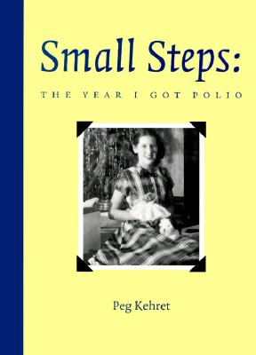 Image for Small Steps: The Year I Got Polio