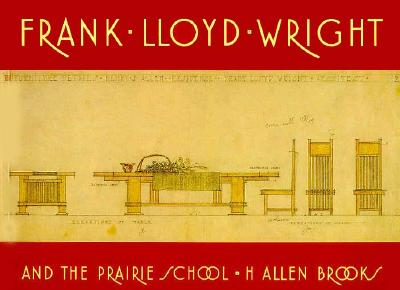 Image for Frank Lloyd Wright and the Prairie School