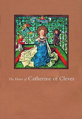 Image for The Hours of Catherine of Cleves