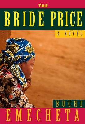 The Bride Price, Buchi Emecheta