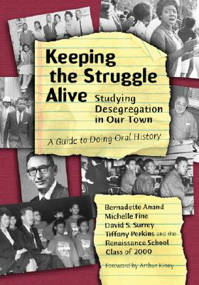 Image for KEEPING THE STRUGGLE ALIVE : STUDYING DE