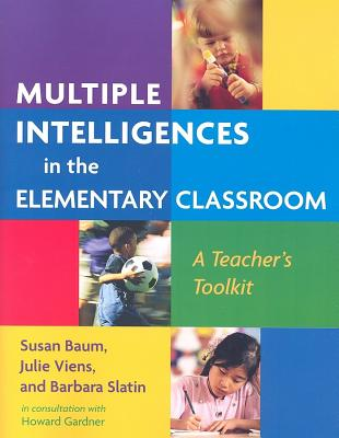 Multiple Intelligences In The Elementary Classroom, Baum, Susan