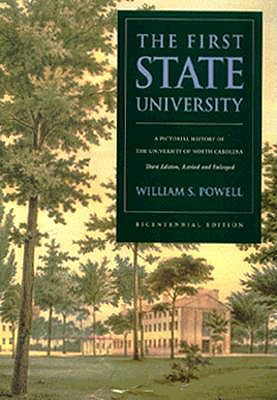 Image for The First State University: A Pictorial History of the University of North Carolina