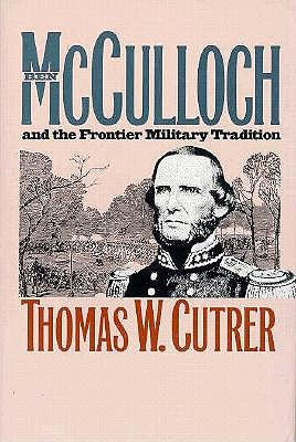 Image for Ben Mcculloch and the Frontier Military Tradition (Civil War America)