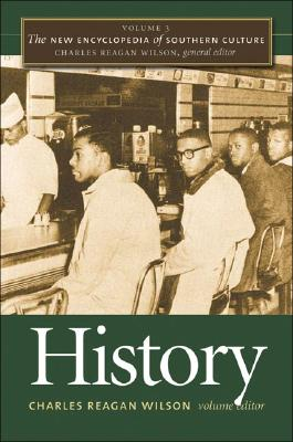 Image for The New Encyclopedia of Southern Culture: Volume 3: History