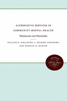 Image for Alternative Services in Community Mental Health: Programs and Processes