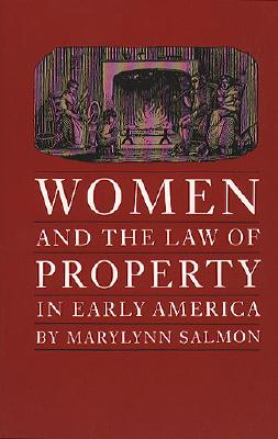 Image for Women and the Law of Property in Early America