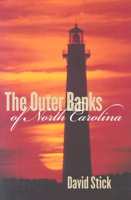 OUTER BANKS OF NORTH CAROLINA 1584-1958, DAVID STICK