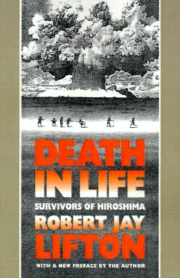 Death in life, Lifton, Robert Jay