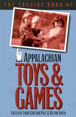 Image for The Foxfire Book of Appalachian Toys and Games