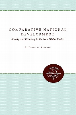 Image for Comparative National Development: Society and Economy in the New Global Order