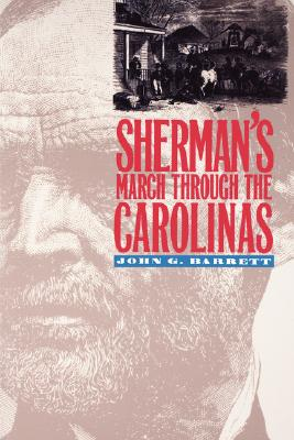 Sherman's March Through the Carolinas, Barrett, John G.
