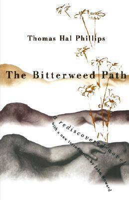 The Bitterweed Path, Phillips, Thomas Hal