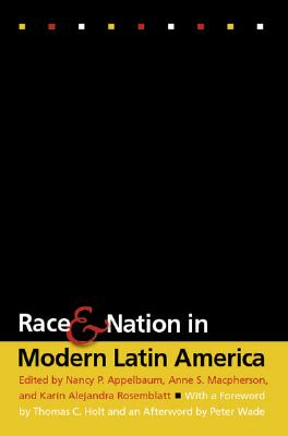 Image for Race and Nation in Modern Latin America