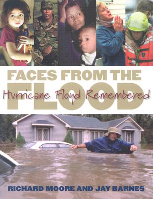 Image for Faces from the Flood: Hurricane Floyd Remembered